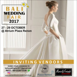 Come and join Bali Wedding Fair 2017